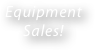 Equipment 